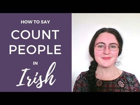 How to Count People (personal numbers) in Irish Gaelic