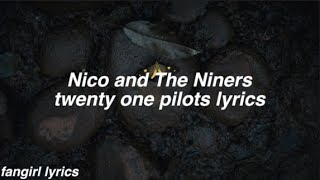 Nico and The Niners || twenty one pilots Lyrics Mp3