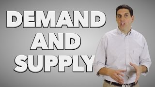 Econ 2.4 Supply and Demand Curves- ACDC Econ