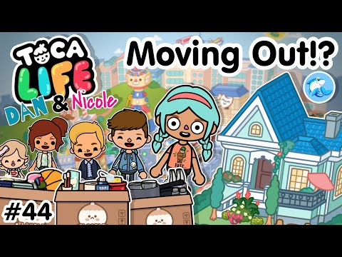 Toca Life City | Moving Out!? 😱 #44 (Dan and Nicole) |