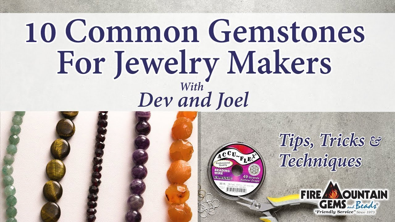 655df9774 10 Common Gemstones For Jewelry Makers. Fire Mountain Gems and Beads