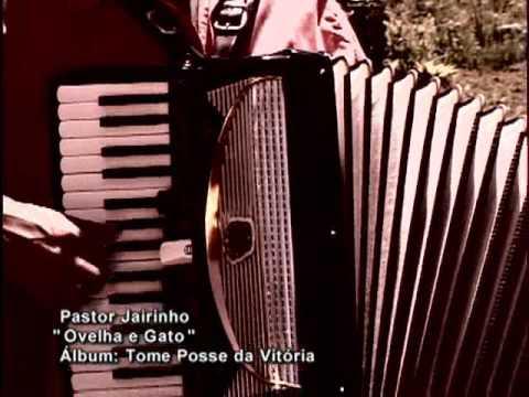 Pr. Jairinho - Ovelha e Gato (oficial) - Central Gospel Music