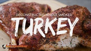 Smoked Turkey Recipe - How to BBQ Turkey on the Grill with Slow