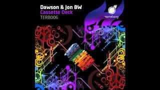 Dawson & Jon BW - Cassette Deck (Terrabang Recordings)