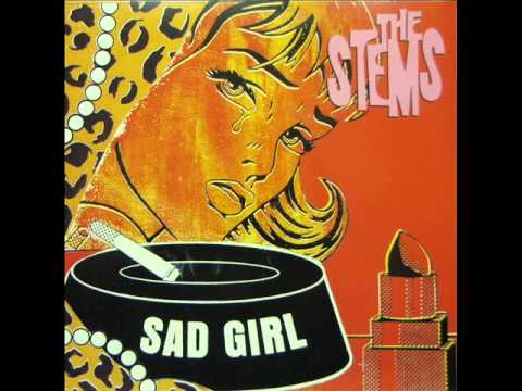 The Stems - Sad Girl (1987)