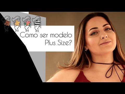 Como ser Modelo Plus Size
