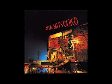 Les Rita Mitsouko - Don't forget the nite