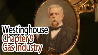 Westinghouse - Chapter 9 - Gas Industry