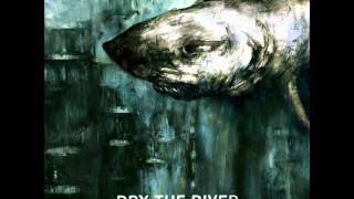 Watch Dry The River Hammer Bonus Track video