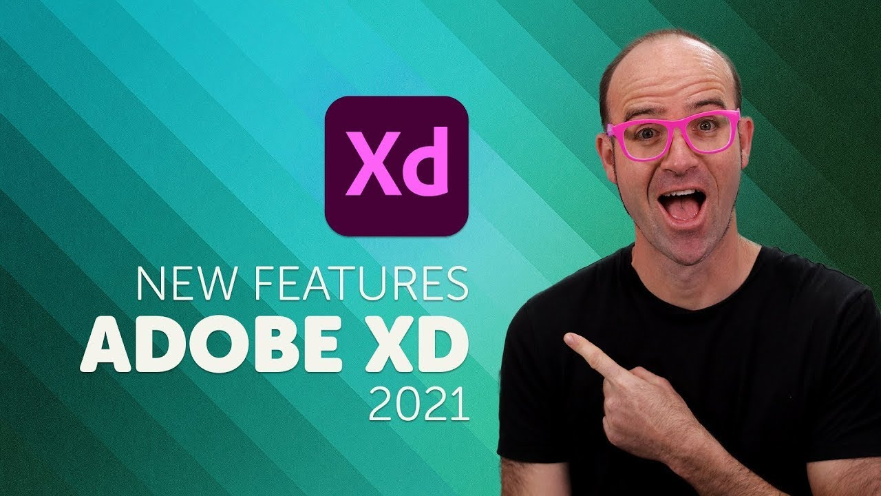 Adobe XD CC 2021 New Features & Updates!