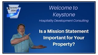 Is a Mission Statement Important for Your Property?
