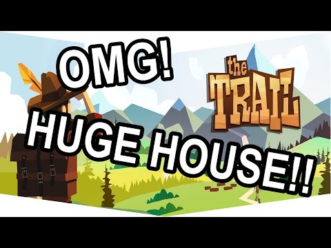 The Trail  Biggest House in the Entire Town!!
