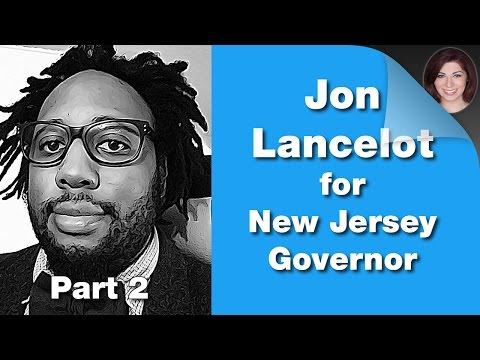 INTERVIEW: Jon Lancelot for Governor of New Jersey - Part 2