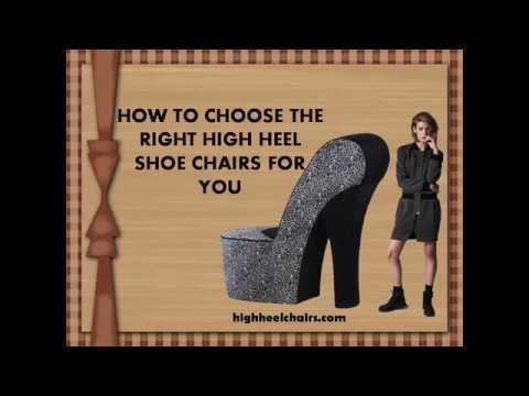 How to Choose High Heel Shoe Chairs