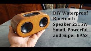 DIY Waterproof Bluetooth Speaker 2x15W Small, Powerful and super BASS