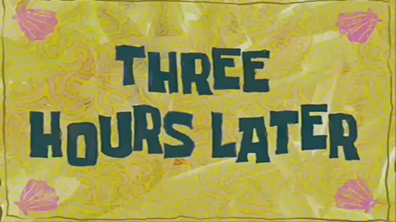 Three hours later [SpongeBob][HD 720][Download] - YouTube