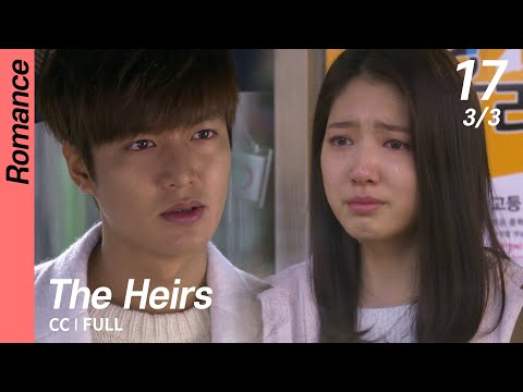 [CC/FULL] The Heirs EP17 (3/3) | 상속자들