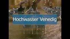 Hochwasser in Venedig (05.06.2020)
