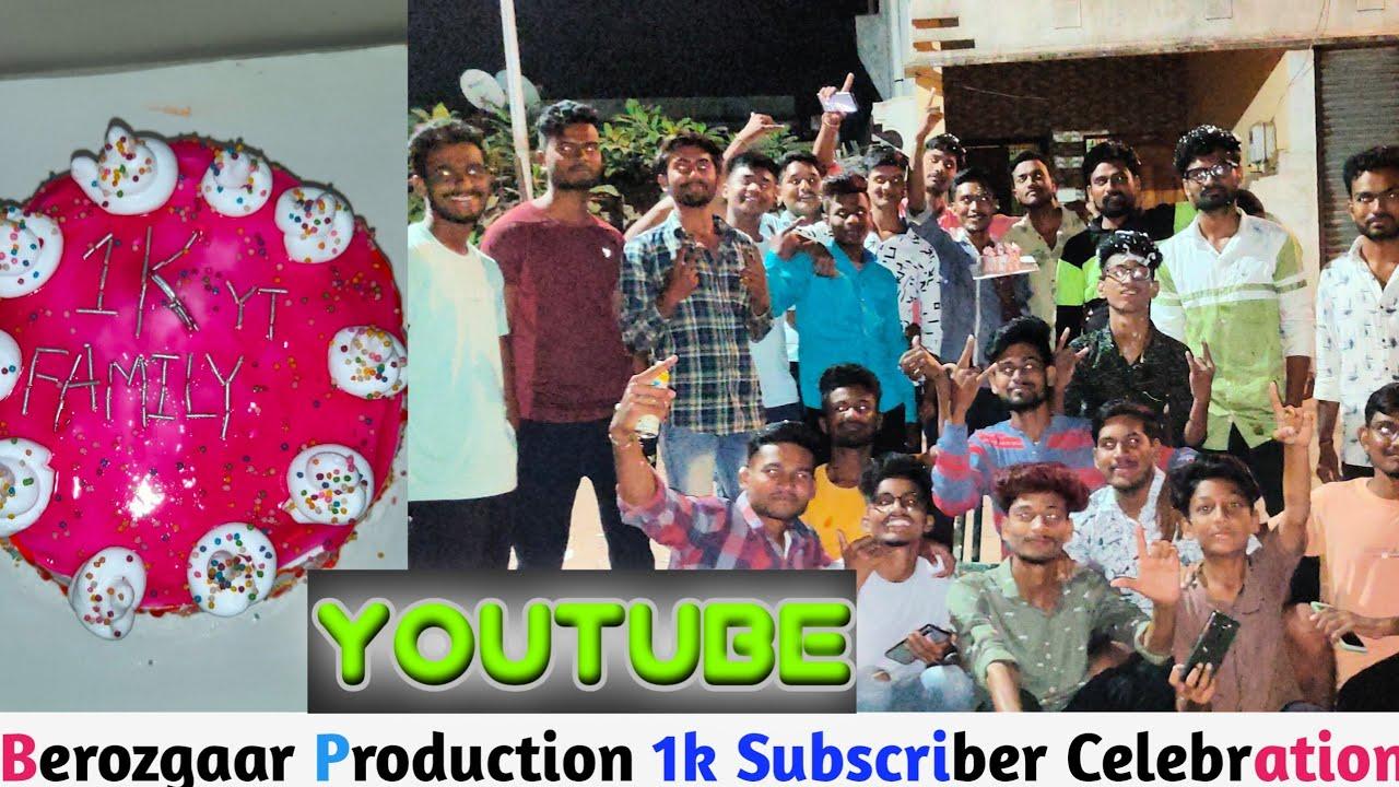 YouTube || Berojgar Production 1K Subscribers Celebration
