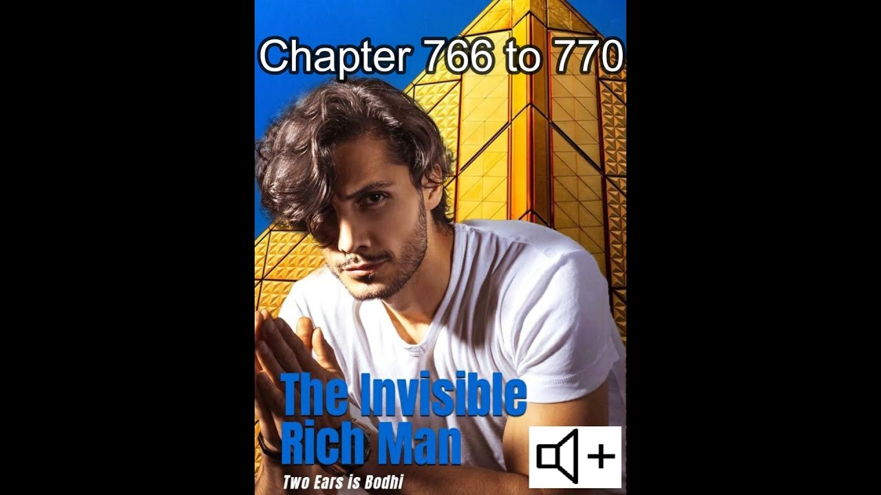 Download The invisible rich man chapter 766 to 770 /isa pala akong rich kid / the secret rich man