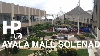 Ayala Malls Solenad Nuvali Sta. Rosa Laguna Now Open Walking Tour By Hourphilippines.com