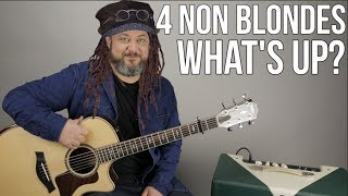 "Download Mp3 4 Non Blondes ""what's Up"" Guitar Lesson - ""what's Going O"