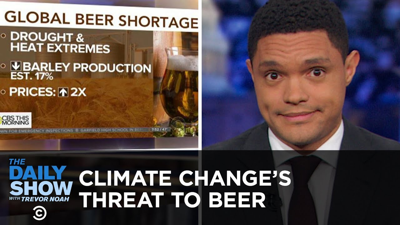 Climate Change Threatens Beer Production & America's Projected $1 Trillion Deficit   The Daily Show