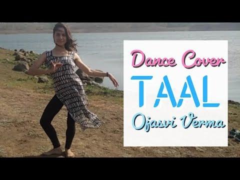 Dance on: Taal Se Taal Mila || Taal || cover by Ojasvi Verma