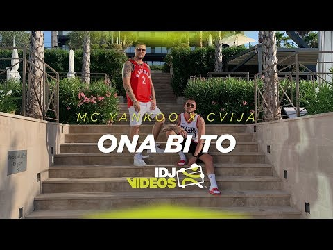 Смотреть клип Mc Yankoo X Cvija - Ona Bi To