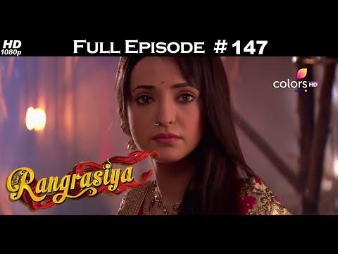 Rangrasiya - Full Episode 147 - With English Subtitles