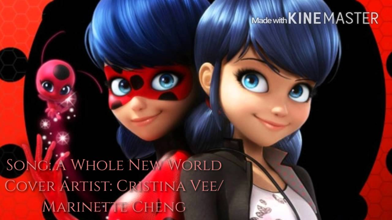 Ladybug/Marinette singing A Whole New World