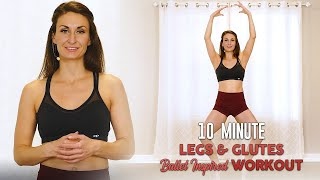 10 Min Ballet Exercises for Legs & Glutes ♥ Workout, Beginners DanceFit w. Monica