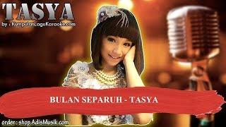 Gambar cover BULAN SEPARUH -  TASYA Karaoke