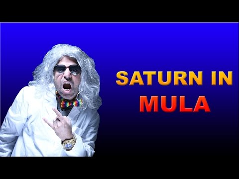 Saturn in Mula Nakshatra in Vedic Astrology (Dr. Transit 2017)