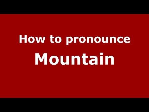 How to pronounce Mountain (American English/US) - PronounceNames.com