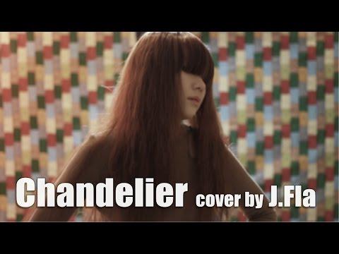 Sia - Chandelier (cover Oleh J.Fla)