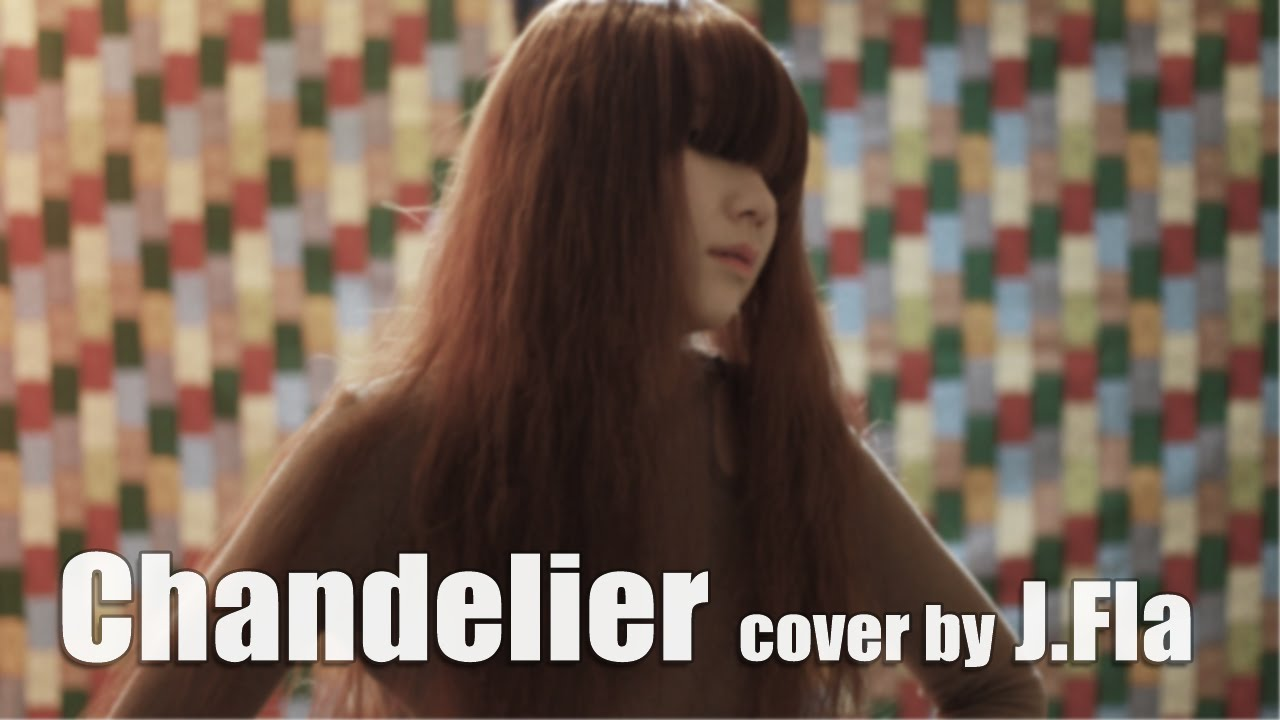 sia-chandelier-cover-by-jfla-jflamusic
