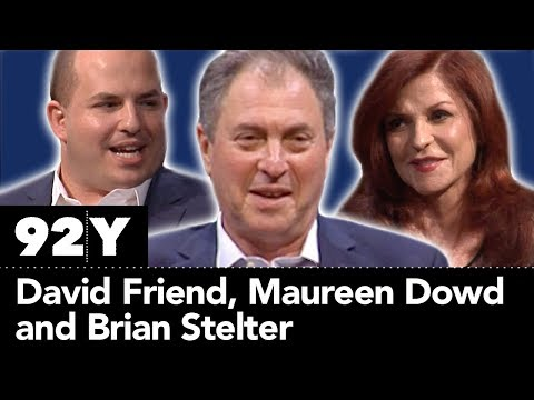 David Friend and Maureen Dowd with Brian Stelter: The Naughty Nineties