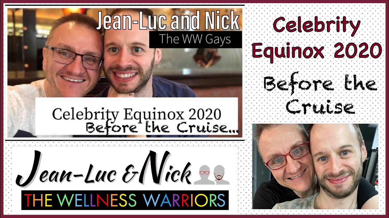 Celebrity Equinox 2020: Before the Cruise