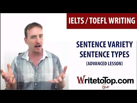 IELTS TOEFL Essay Writing - How to Achieve Sentence Variety