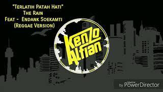 The Rain feat Endank Soekamti - Terlatih Patah Hati  Reggae version by Mr BOB