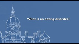 Thinking About Eating Disorders | Johns Hopkins Experts Answer Key Questions
