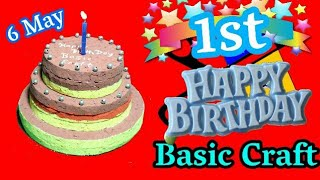 One Year Of Basic Craft | Thanks For Support | Making Birthday Cake