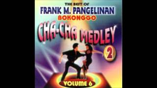 Chamorro - Frank Bokonggo - Super Cha Cha Medley