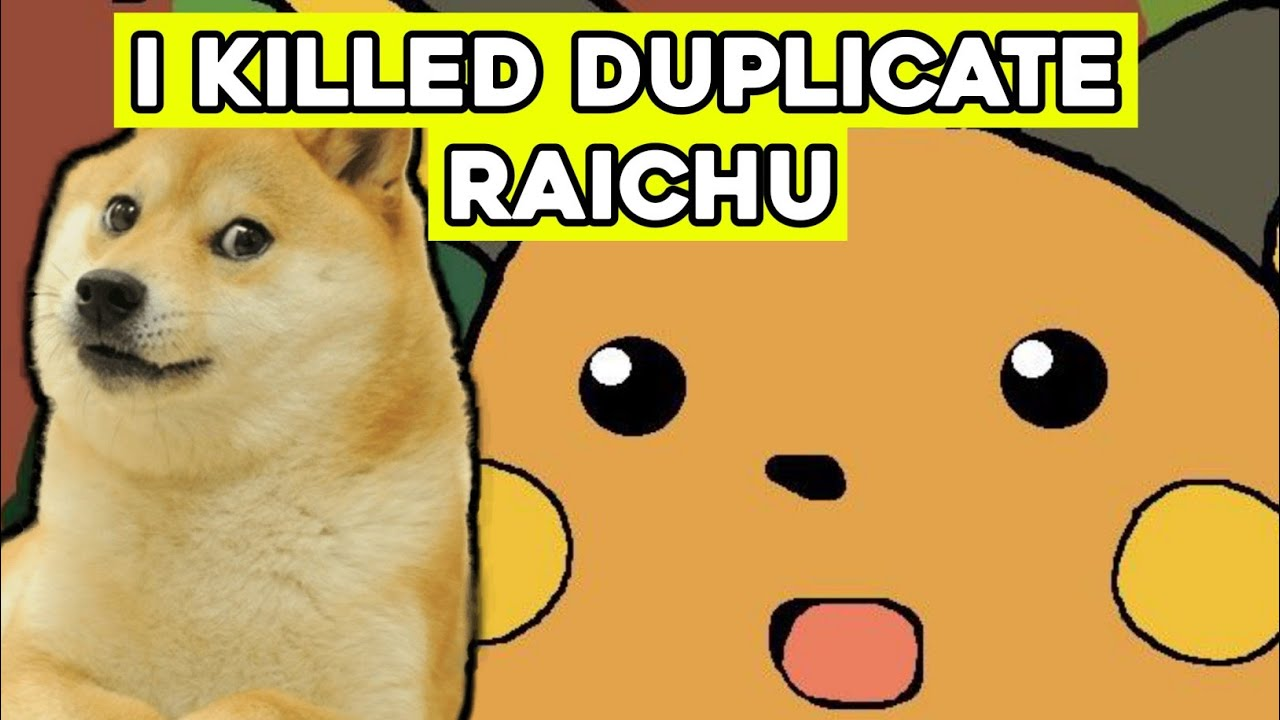 I KILLED DUPLICATE RAICHU!!   What If Ash's Pikachu Evolve (my reaction)