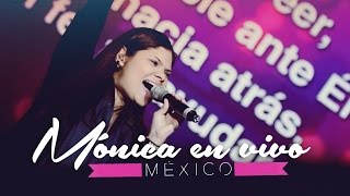 Mónica en vivo - México