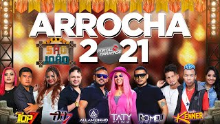 ARROCHA 2021 - REPERTORIO NOVO JUNHO