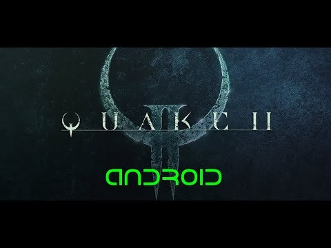 Quake II Android port on a Galaxy S8