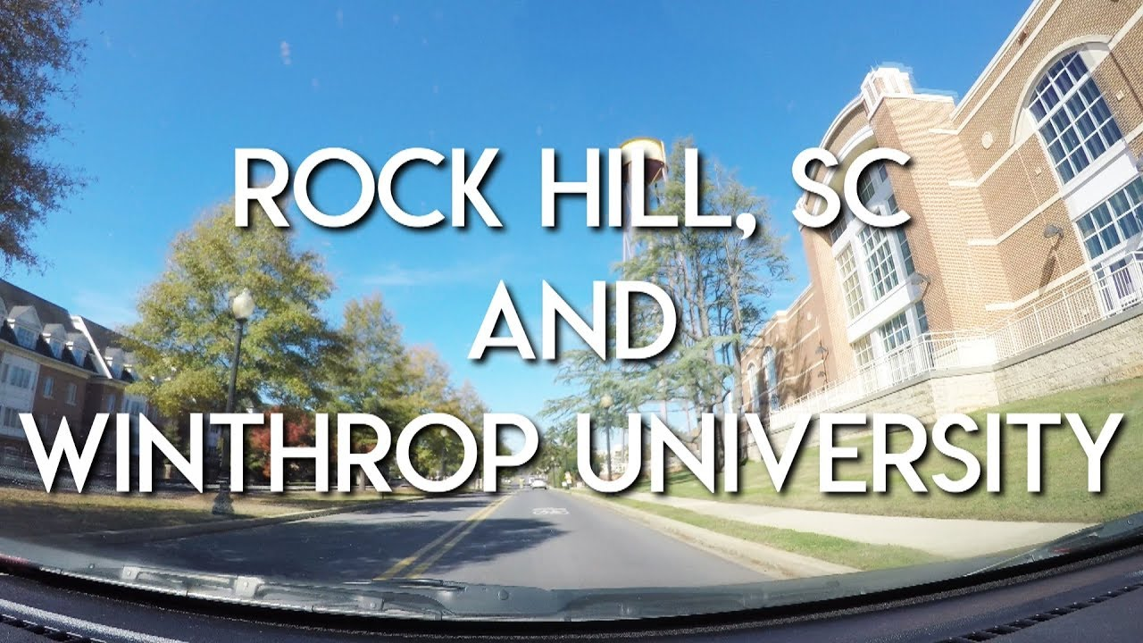 LET'S DRIVE - Trip Through Rock Hill, South Carolina and Winthrop University