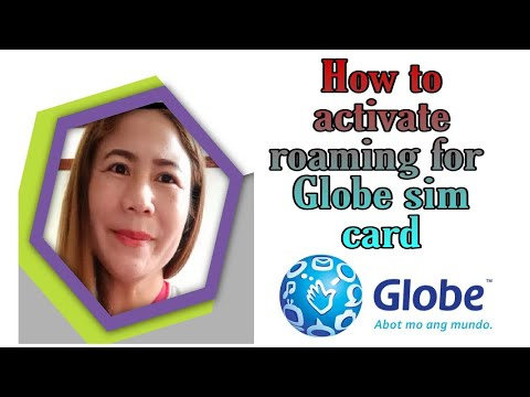 HOW TO ACTIVATE ROAMING USING GLOBE SIMCARD// GLOBE ROAMING ACTIVATION
